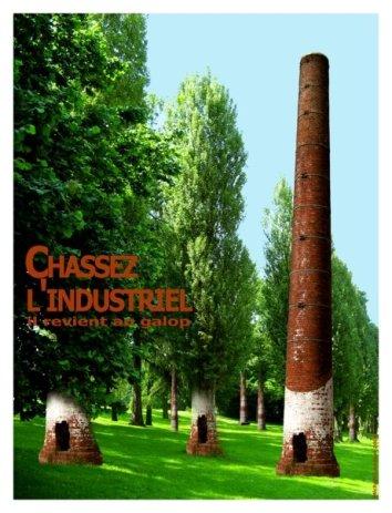 Chassez l'industriel
